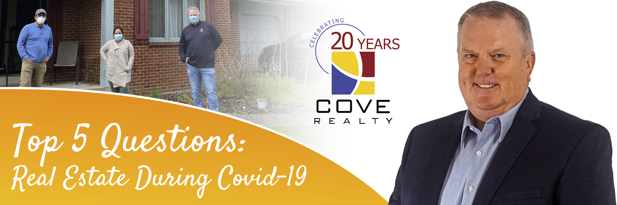 Real Estate During Covid 19 | Cove Realty