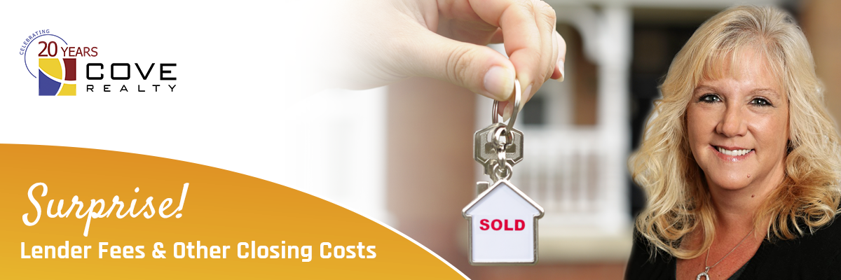 Lender Fees, Closing Cost | Cove Realty